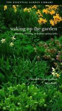 Waking up the Garden : Planting, Clearing and Other Spring Task