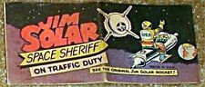 JIM SOLAR SPACE SHERIFF ON TRAFFIC DUTY VITAL WISCO GIVEAWAY PROMO RARE F/F+