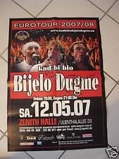 BIJELO DUGME POSTER Eurotour 2007 SIGNIERT SIGNED Zeljko Bebek Tifa Islamovic YU
