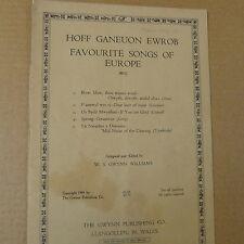 songbook FAVOURITE SONGS OF EUROPE - HOFF GANEUON EWROB W S Gwynn Williams