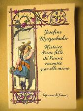 JOSEFINE MUTZENBACHER HISTOIRE D'UNE FILLE DE VIENNE PAR ELLE-MÊME CURIOSA 1979