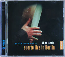 "ABED AZRIE ""SUERTE LIVE IN BERLIN""  1 CD / 1DVD"
