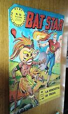 BAT STAR # 13-EDIZIONE FRATELLI SPADA-31-3-1963-ALBI DELL'AVVENTUROSO