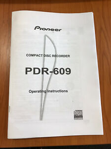 Pioneer PDR-609 CD Player / Recorder User manual / Operating Instruction