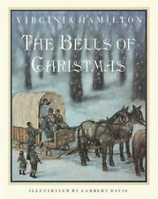 The Bells of Christmas by Hamilton, Virginia , Paperback