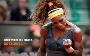SERENA WILLIAMS RARE NO EXCUSES BACK WHERE YOU BELONG WTA TOUR CHAMPION POSTER