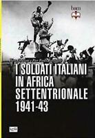 WWII - Crociani - I soldati italiani in Africa settentrionale 1941-43 ed. 2016