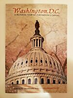 Washington D.C. A Pictorial Tour Of Our Nation's Capital Book- 48 Pages - 2005