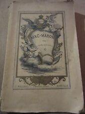 A. Deslauriers: Le Maréchal de Mac-Mahon, la croix et l'épée/ Ed. Paillart, 1898