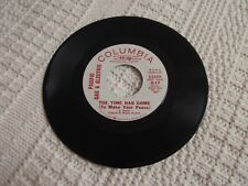 PACIFIC GAS & ELECTRIC THE TIME HAS COME TO MAKE YOUR PEACE/SAME COLUMBIA 45304