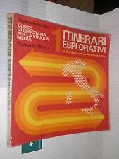 ITINERARI ESPLORATIVI L ITALIA Giovanni Righini Ricci Signorelli 1976 Volume 1