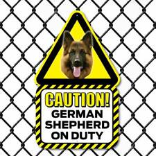 German Shepherd Dog Sign,  Outdoor Caution Alsatian Sign, Funny Dog on Duty Sign