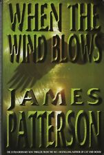 """JAMES PATTERSON - """"WHEN THE WIND BLOWS"""" - 1st UK  - HB/DW - UNMARKED (1998)"""
