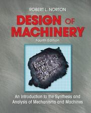 Design of Machinery by Robert L. Norton (2007, Other / Hardcover, Revised)