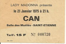 CAN - Used Ticket Concert 1975 Saint Etienne, France / Rare!