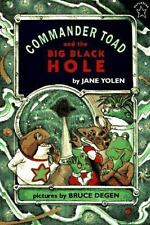 Commander Toad and the Big Black Hole (Paperstar Book) Yolen, Jane Paperback Us