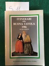 itinerari della buona tavola 1986 - accademia italiana della cucina