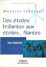 LES TALENTS / CARRIERE - METIER - DEVELOPPEMENT PERSONNEL - M. THEVENET  - 30 %