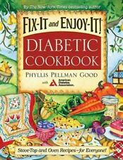 NEW - Fix-It and Enjoy-It Diabetic: Stove-Top And Oven Recipes-For Everyone!