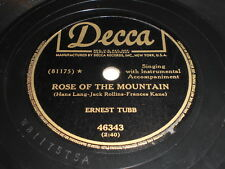 Ernest Tubb: Rose Of The Mountain / I'm With A Crowd But So 78 - Decca 46343