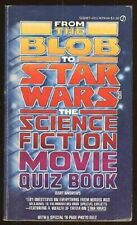 From the Blob to Star Wars : The Science Fiction Movie Quiz Book