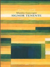 SIGNOR TENENTE  CANCOGNI MANLIO ELLIOT 2014