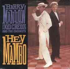 BARRY MANILOW / KID CRÉOLE ET LE coconuts-hey mambo.17.8cm américain