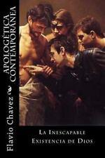 Apologetica Contemporanea : La Inescapable Existencia de Diso by Flavio...