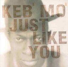 Keb Mo : Just Like You CD