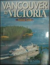 Vancouver to Victoria: Souvenir guide 1995 by Rosemary Neering