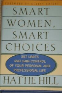 Smart Women, Smart Choices : Set Limits and Gain Control of Your Personal-SIGNED