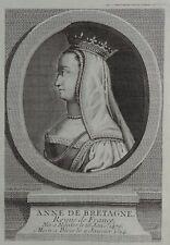 Gravure Antique print Portrait Anne DE BRETAGNE Reyne de France