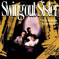 Swing Out Sister - Its Better To Travel (NEW CD)