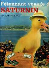 L'ETONNANT VOYAGE DE SATURNIN  1965