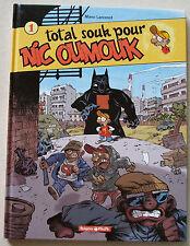 Total Souk pour Nic Oumouk Manu LARCENET éd Dargaud Poisson Pilote Avril 2005 EO
