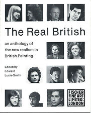 The Real British-Anthology of the New Realism in British Painting/Fischer, 1981
