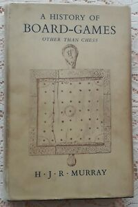 A HISTORY OF BOARD GAMES OTHER THAN CHESS BY H J R MURRAY 1952 1ST EDITION