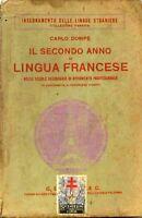 Il secondo anno di lingua francese - Dompè - Paravia - 1935 - 2° edizione