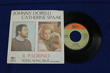 disco 45 GIRI Johnny DORELLI Catherine SPAAK IL PADRINO - SONG SUNG BLUE