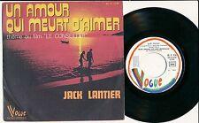 """JACK LANTIER 45 TOURS 7"""" FRANCE UN AMOUR QUI MEURT D'AIMER"""