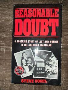 True Crime Classic - Reasonable Doubt - by Steve Vogel (paperback 1991)