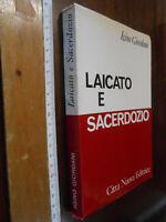 LIBRO:LAICATO E SACERDOZIO - IGINO GIORDANI - ED. CITTA' NUOVA