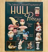 The Collector's Ultimate Encyclopedia of HULL POTTERY - Volume One (LIKE NEW)