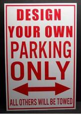 Metal Sign Custom Made Own Text Personalize NO Parking Plate Warning Caution Art