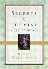 Secrets of the Vine Bible Study: For Personal or Group Use (Paperback or Softbac