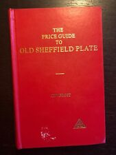 T.W. Frost - The price guide to old sheffield plate - 1971