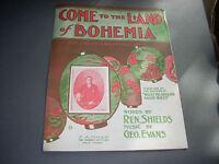 Come to the Land of Bohemia sheet music Shields Evans 1907 G+ Corner Club Boston