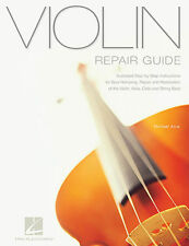 VIOLIN REPAIR GUIDE STEP BY STEP INSTRUCTION BOOK *NEW*
