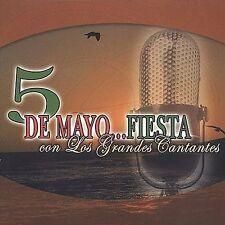 Various Artists : 5 De Mayo: Fiesta Con Los Grandes Cantan CD