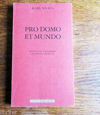 Karl KRAUS PRO DOMO ET MUNDO